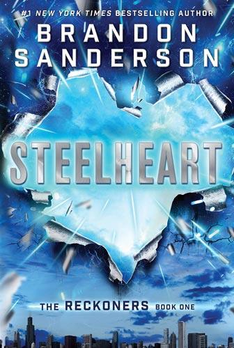 brandon-sandersons-the-reckoners-steelheart.jpg