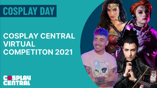 Image for The Cosplay Central Virtual Competition 2021 - Cosplay Day 2021