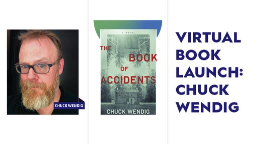 Image for Virtual Book Launch with Chuck Wendig - The Book of Accidents