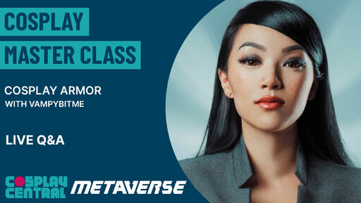 Image for Cosplay Master Class | Armor with VampyBitMe - Live Q&A