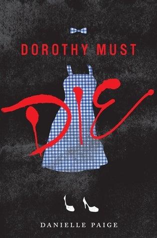Dorothy-Must-Die-Danielle-Paige.jpg