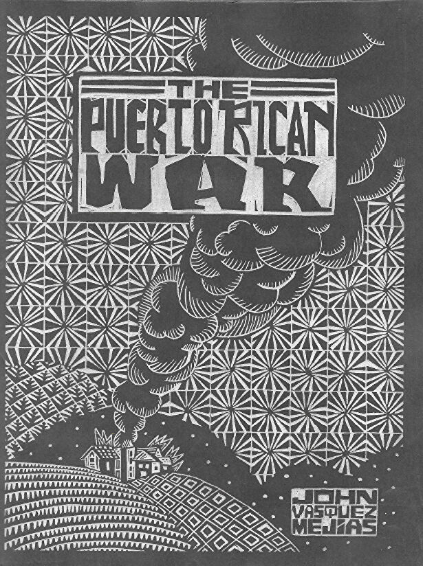 John-Vasquez-Mejias-The-Puerto-Rican-War.jpg