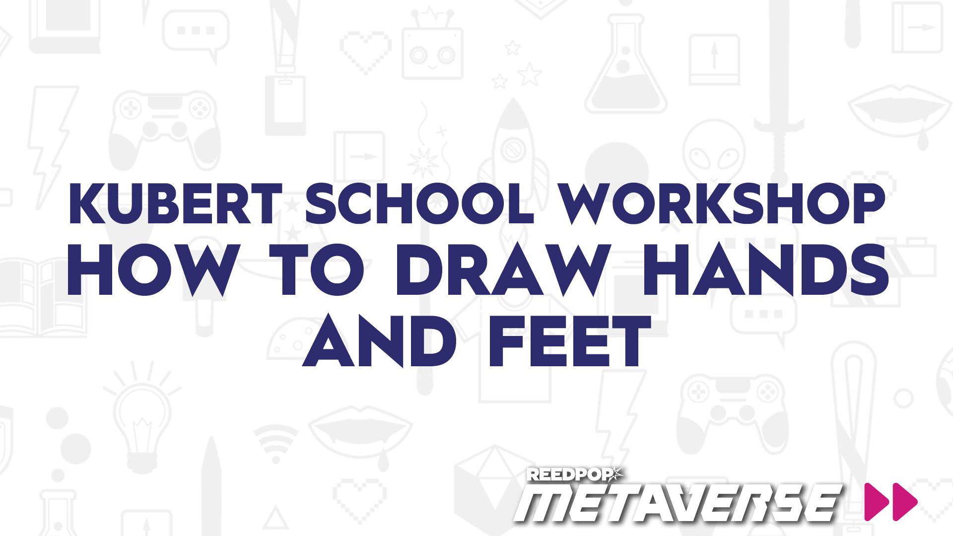 Image for Kubert School Workshop - How to Draw Hands and Feet