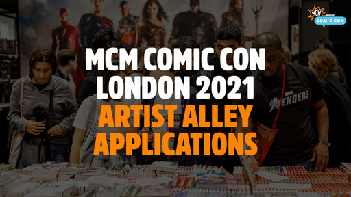 Image for Be a Part of MCM Comic Con London's 2021 Artist Alley