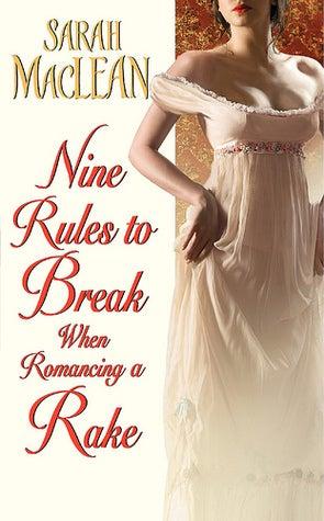 Nine-Rules-To-Break-When-Romancing-A-Rake.jpg