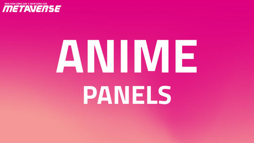 Image for Top 5 Anime Panels From New York Comic Con x MCM Comic Con's Metaverse