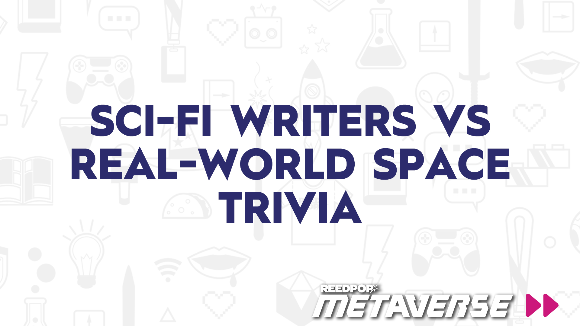 Image for SciFi Writers vs Real-World Space Trivia
