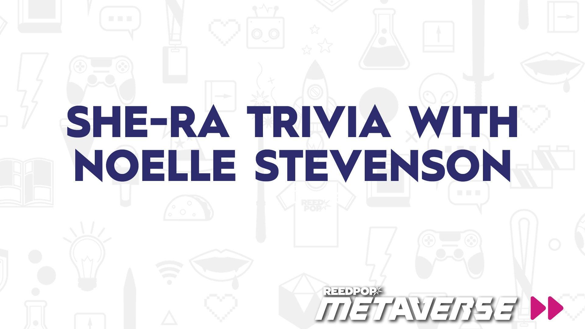 Image for She-Ra Trivia with Noelle Stevenson