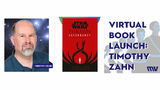 Virtual Book Launch with Timothy Zahn - Star Wars: Thrawn Ascendancy (Book II: Greater Good)