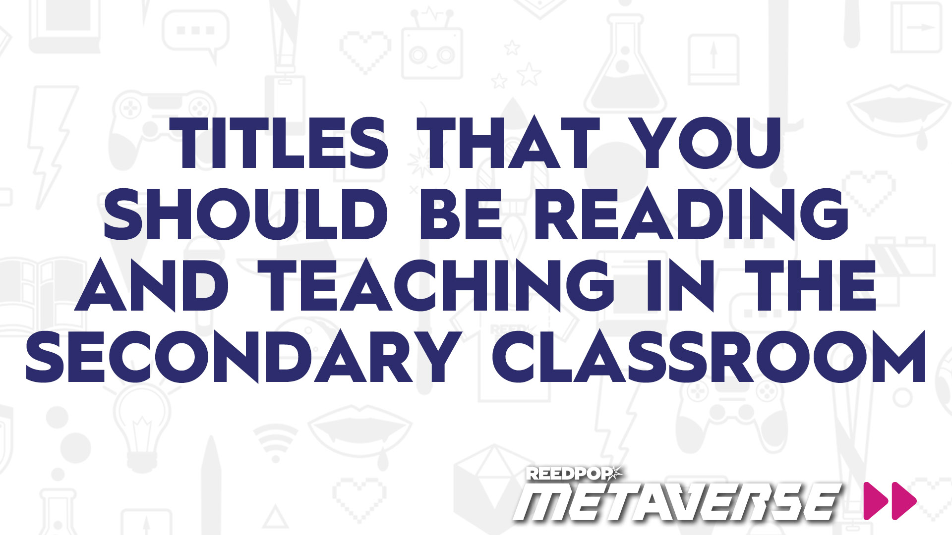 Image for Titles That You Should Be Reading And Teaching in the Secondary Classroom