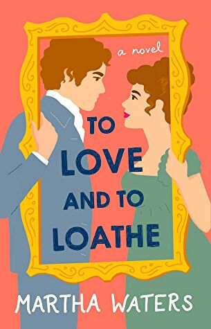 To-Love-And-To-Loathe.jpg