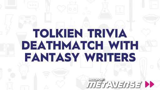 Image for Tolkien Trivia Deathmatch with Fantasy Writers