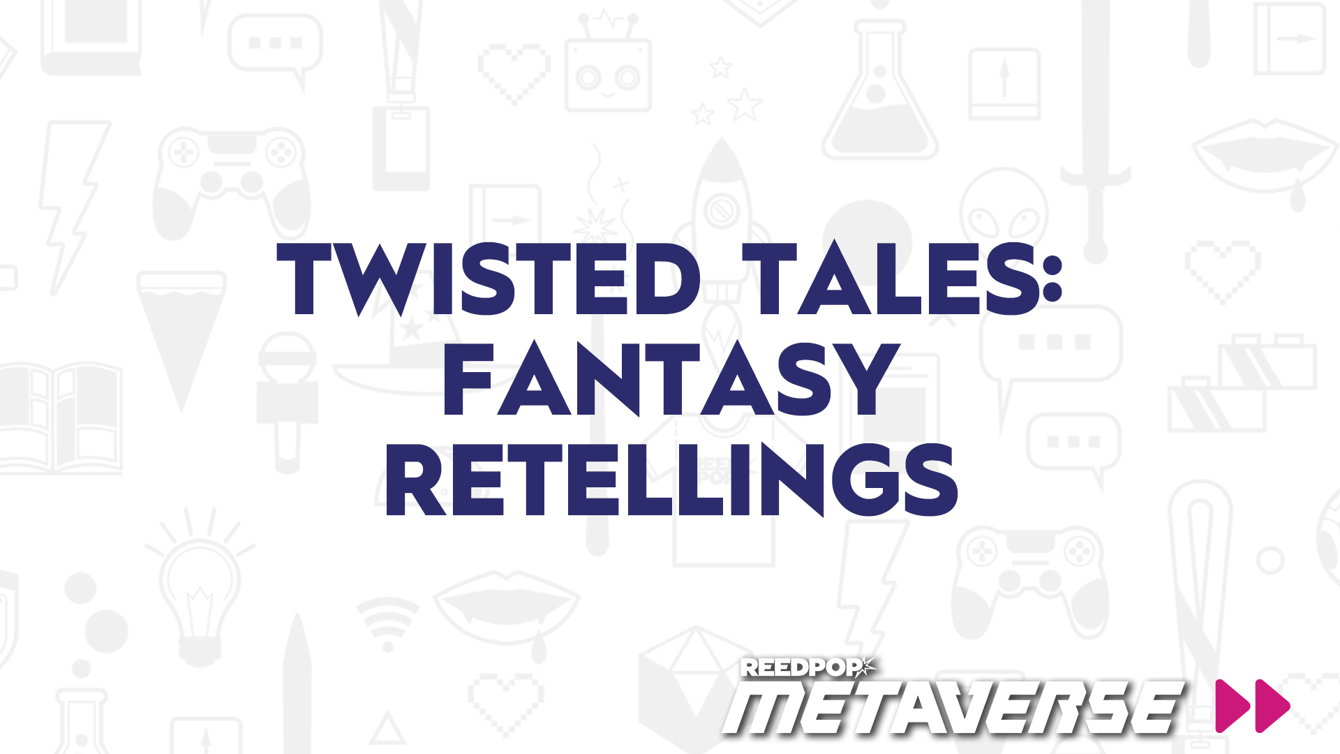 Image for Twisted Tales - Authors Discuss Fantasy Retellings