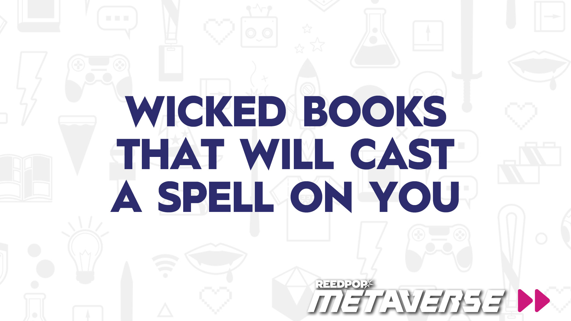 Image for Wicked Books That'll Cast a Spell on You
